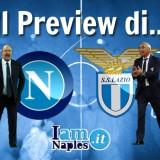 Napoli-Lazio, le formazioni: quattro dubbi per Benitez, Reja in emergenza con otto assenze