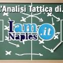 Napoli-Sassuolo, l'analisi tattica: ospiti in partita fino all'ultimo, ma il Napoli si rivela concreto e ostinato
