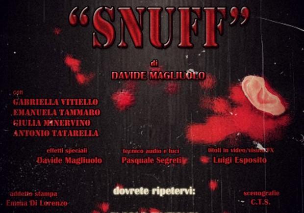 """Il Centro Teatro Spazio presenta """"Snuff"""""""