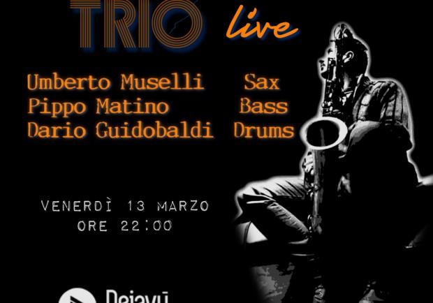 Il Dejavu presenta l' Um Trio in concerto