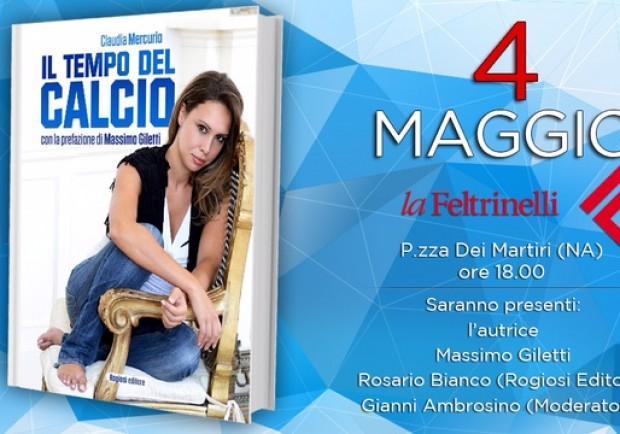 """""""Il tempo del calcio"""",  il 4 maggio la presentazione del libro di Claudia Mercurio"""