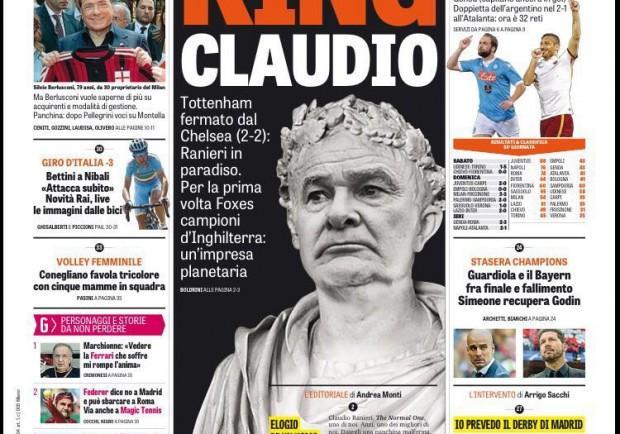 """FOTO – La prima pagina della Gazzetta: """"Storico Ranieri, elogio di un uomo normale…"""""""