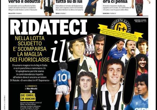 """FOTO – Gazzetta dello Sport: """"Ridateci la numero dieci"""""""
