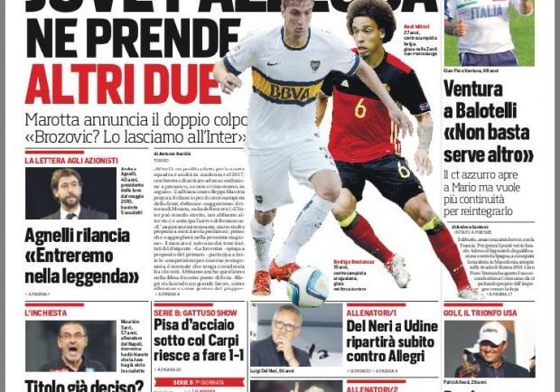 """FOTO – Il CdS in prima pagina: """"Juventus pazzesca, pronto il doppio colpo Witsel-Bentancur"""""""