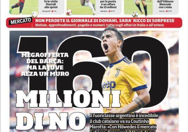 """FOTO – Corriere dello Sport: """"Clamoroso Barcellona, offerti 160 milioni per Dybala"""""""