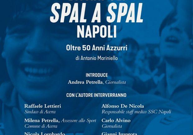 """Napoli, si terrà venerdì prossimo la presentazione del libro """"Da Napoli-Spal a Spal-Napoli, oltre 50 anni azzurri"""""""